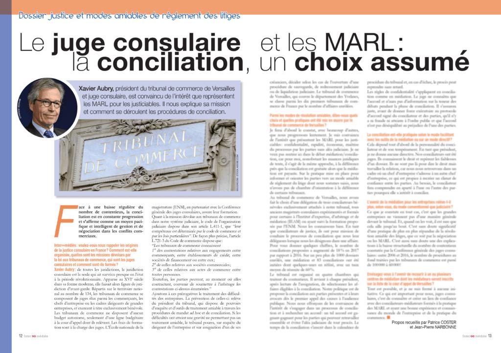 Xavier Aubry, président du tribunal de commerce de Versailles et juge consulaire, est convaincu de l'intérêt que représentent les MARL pour les justiciables. Il nous explique sa mission et comment se déroulent les procédures de conciliation.