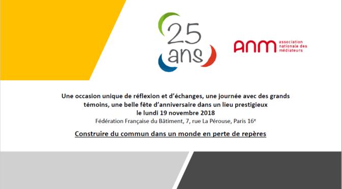 L'ANM a fêté ses 25 ans le 19 novembre 2018